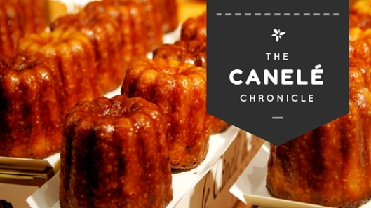 Canele picture with title reading The Canele Chronicle